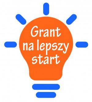 """Nabór wniosków w konkursie """"Grant na lepszy start"""""""