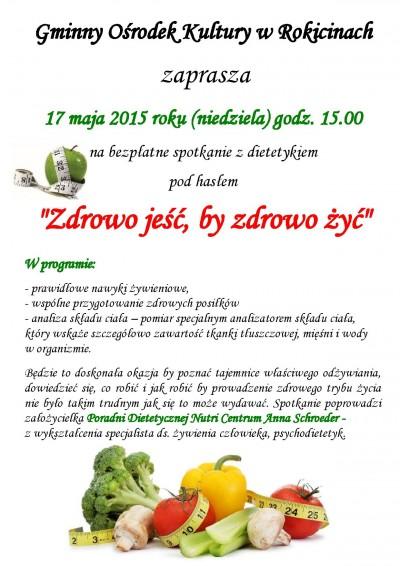 Zaproszenie na spotkanie z dietetykiem pod hasłem: Zdrowo jeść, by zdrowo żyć.
