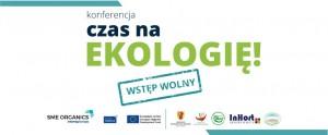Konferencja Czas na ekologię!