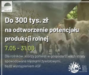 ARiMR - 300 tys. zł na odtworzenie potencjału produkcji rolnej