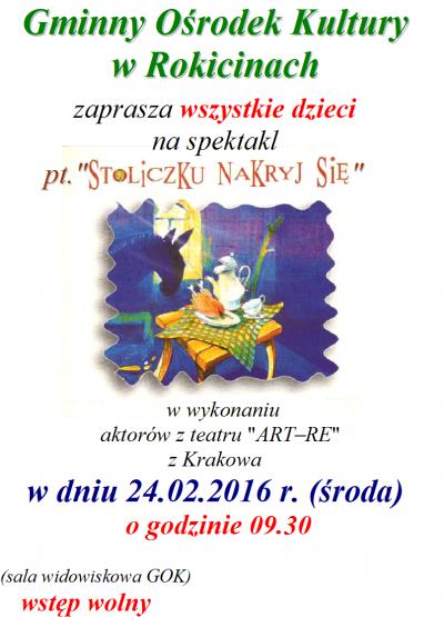 Zaproszenie na spektakl pt. Stoliczku nakryj się